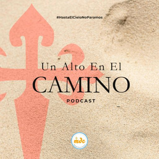 Cover art for podcast Un Alto En El Camino