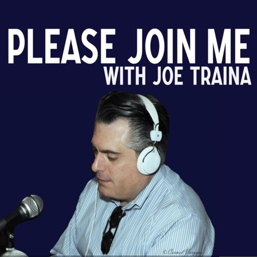 Cover art for podcast Please Join Me with Joe Traina