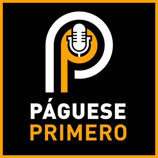Cover art for podcast Páguese Primero