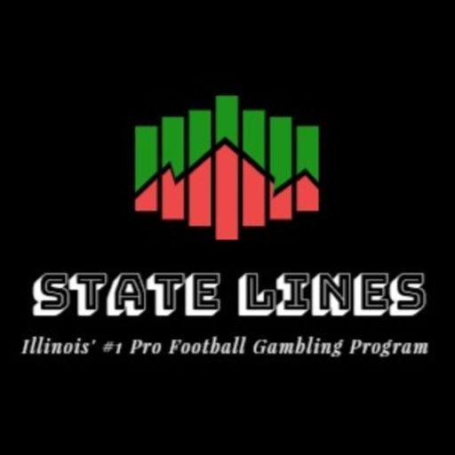 Cover art for podcast State Lines, Illinois' #1 Pro Football Gambling Program