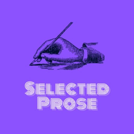 Cover art for podcast Selected Prose