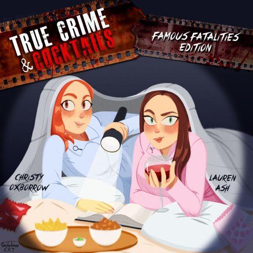 Cover art for podcast True Crime & Cocktails