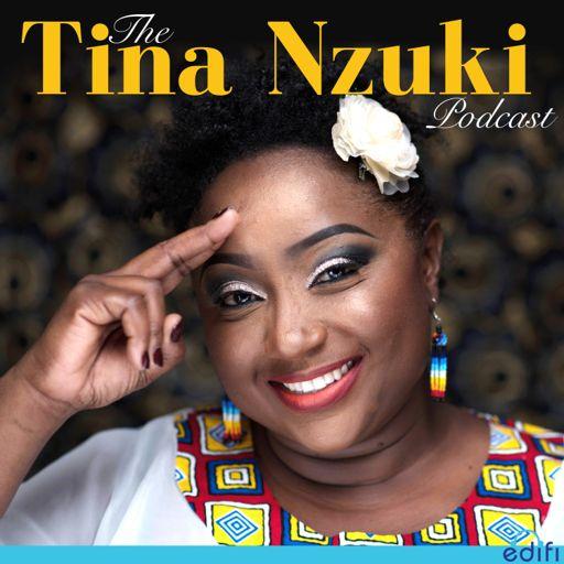 Cover art for podcast The Tina Nzuki Podcast