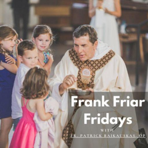 Cover art for podcast Frank Friar Fridays
