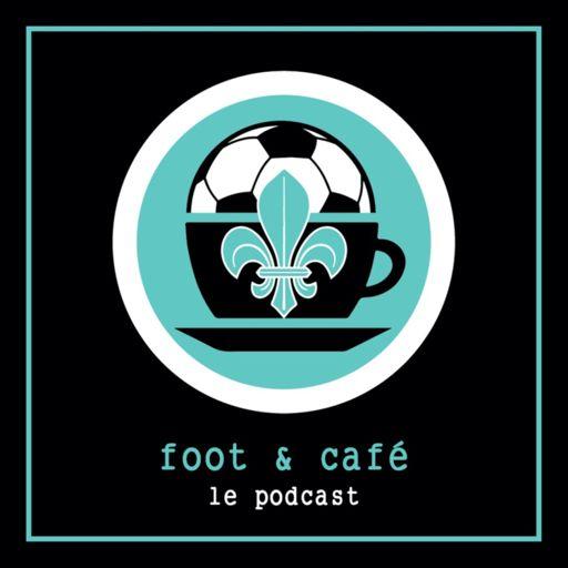 Cover art for podcast Foot et Café : le podcast