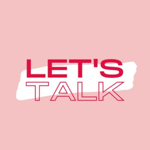 Cover art for podcast Let's Talk