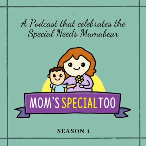 Cover art for podcast Mom's Special Too