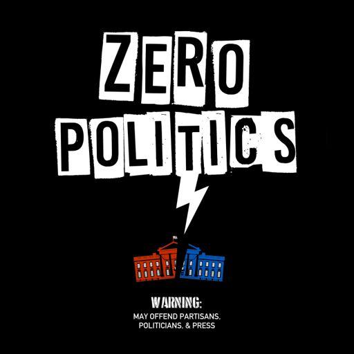 Cover art for podcast Zero Politics