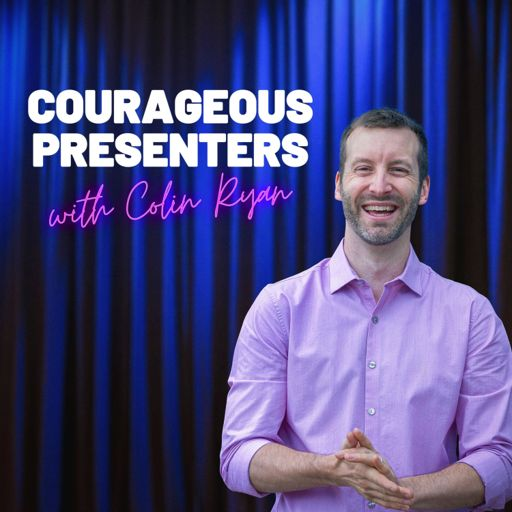 Cover art for podcast Courageous Presenters