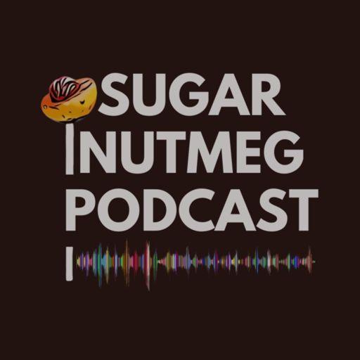 Cover art for podcast Sugar Nutmeg