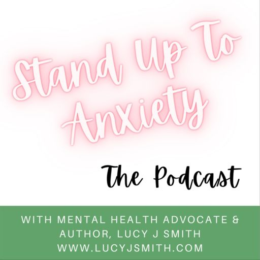 Cover art for podcast Stand Up To Anxiety