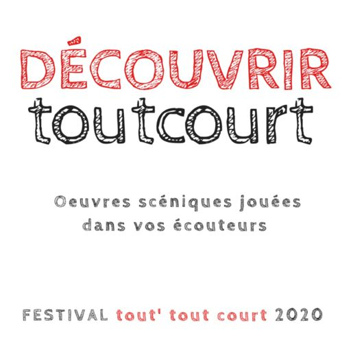 Cover art for podcast Festival tout' tout court 2020