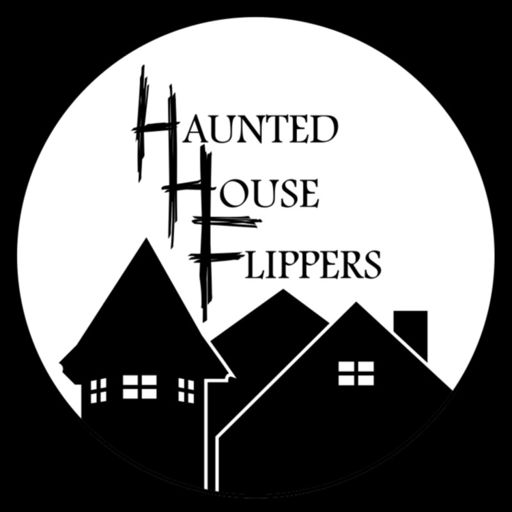Cover art for podcast Haunted House Flippers