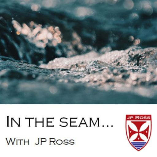 Cover art for podcast In the Seam with JP Ross Fly Rods & Co.