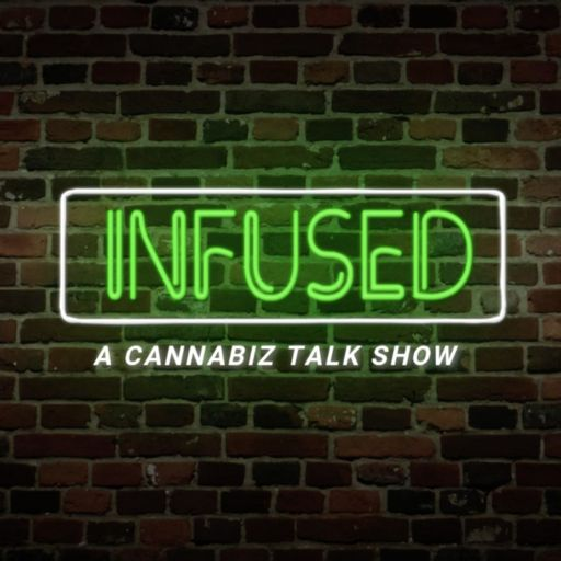 Cover art for podcast Infused: A Cannabiz Talk Show