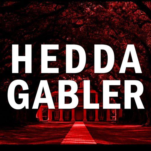 Cover art for podcast HEDDA GABLER: a sonic melodrama