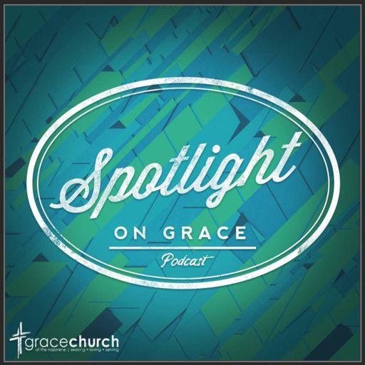 Cover art for podcast Spotlight on Grace