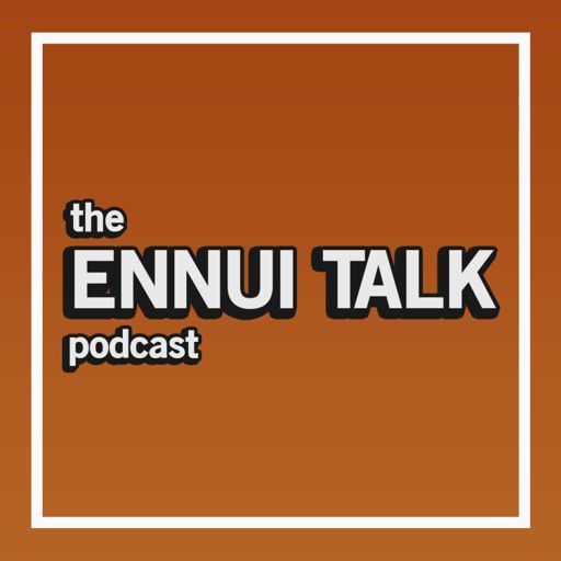 Cover art for podcast Ennui Talk