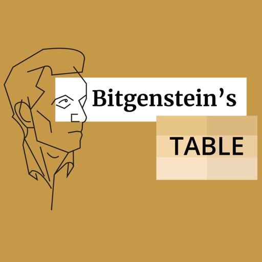 Cover art for podcast Bitgenstein's Table, the Crypto Philosophy Podcast: Exploring the Future of Blockchain