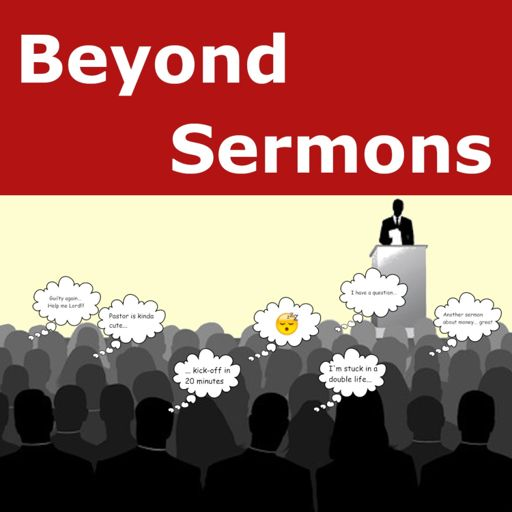 Cover art for podcast Beyond Sermons