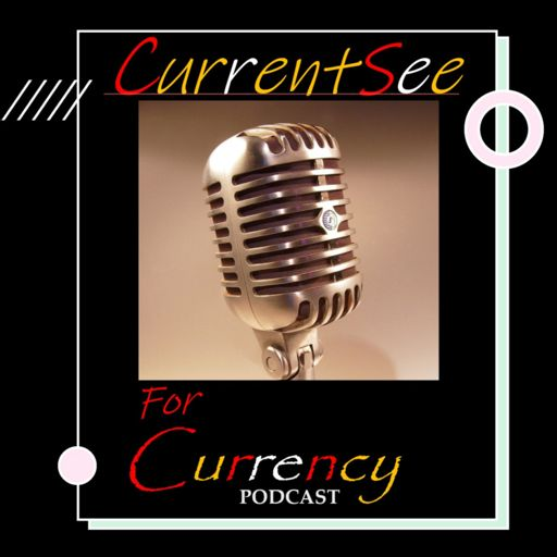 Cover art for podcast CurrentSee for Currency