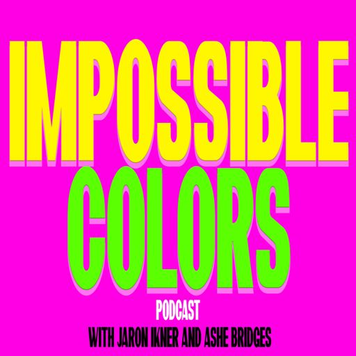 Cover art for podcast Impossible Colors