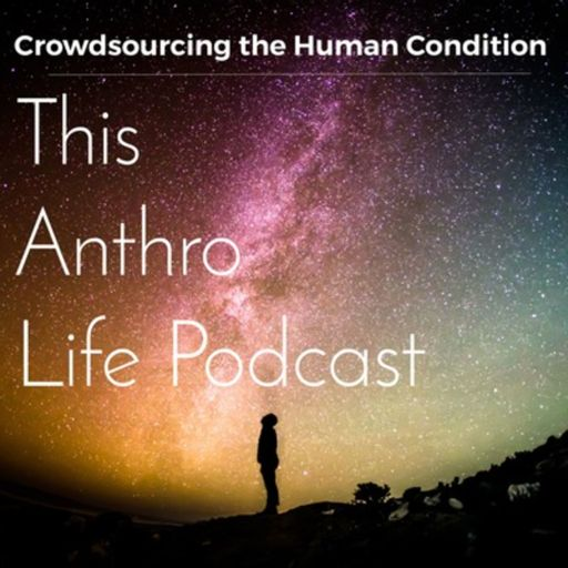 Cover art for podcast This Anthro Life