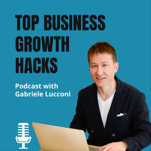 Cover art for podcast TOP BUSINESS GROWTH HACKS PODCAST