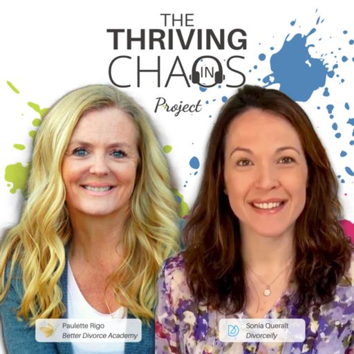 Cover art for podcast The Thriving In Chaos Project with Paulette Rigo and Sonia Queralt