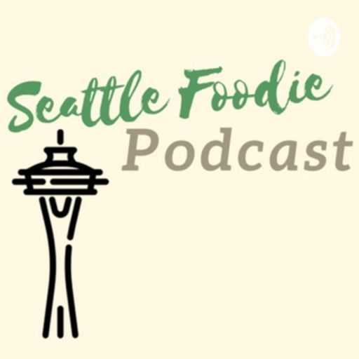 Cover art for podcast Seattle Foodie Podcast