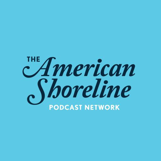 Cover art for podcast American Shoreline Podcast Network