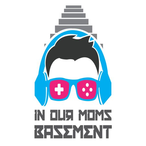 Cover art for podcast IN OUR MOMS BASEMENT : A Video Game Podcast