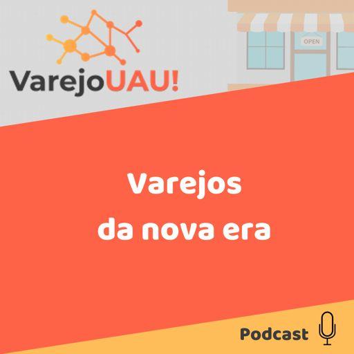 Cover art for podcast VarejoUAU!