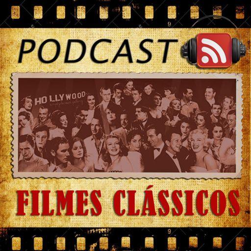 Cover art for podcast Podcast Filmes Clássicos