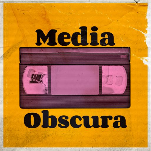 Cover art for podcast Media Obscura - Retro and Obscure TV/Movie Reviews
