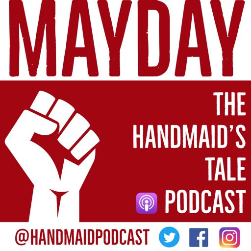Cover art for podcast Mayday: The Handmaid's Tale Podcast