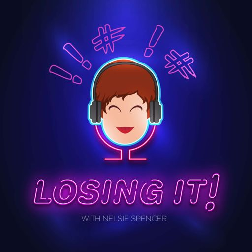 Cover art for podcast Losing It! with Nelsie Spencer