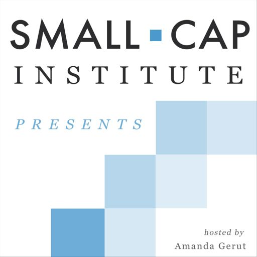 Cover art for podcast Small-Cap Institute Presents...
