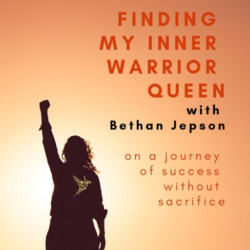 Cover art for podcast Finding My Inner Warrior Queen