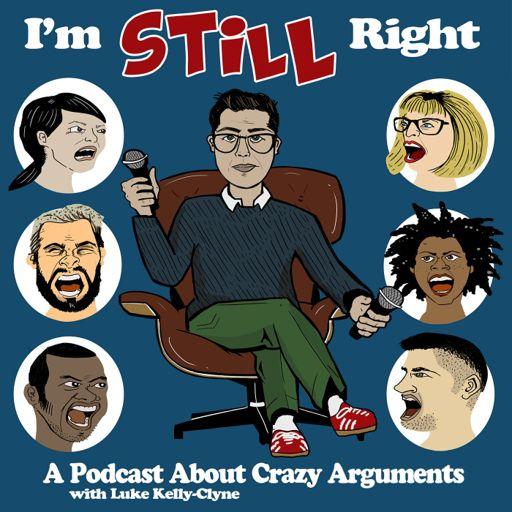 Cover art for podcast I'm Still Right