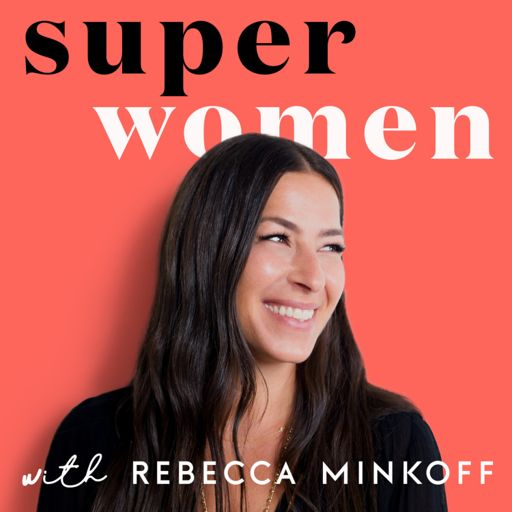 Cover art for podcast Superwomen with Rebecca Minkoff