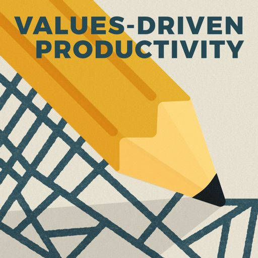 Cover art for podcast Values-Driven Productivity