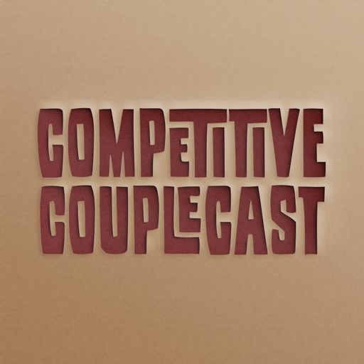 Cover art for podcast Competitive CoupleCast