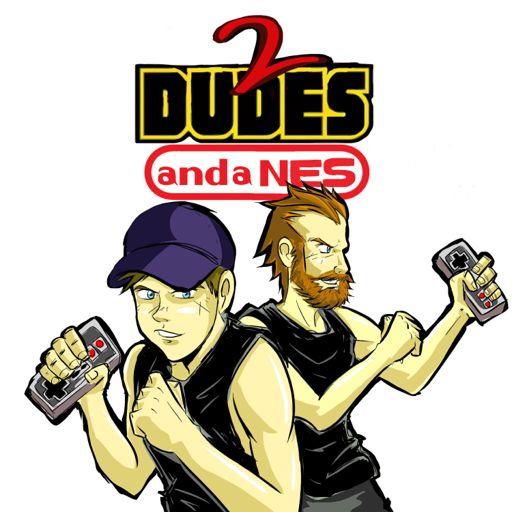 Cover art for podcast 2 Dudes and a NES: A Nintendo Podcast