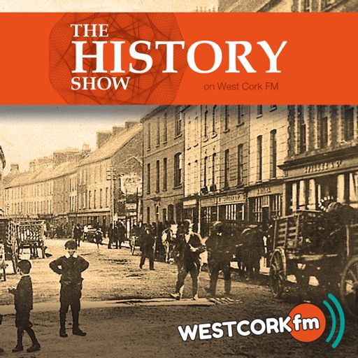 Cover art for podcast The History Show on West Cork FM