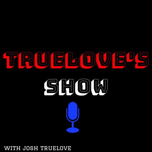 Cover art for podcast Truelove's Show