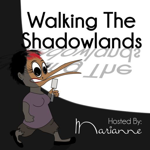 Cover art for podcast Walking the Shadowlands