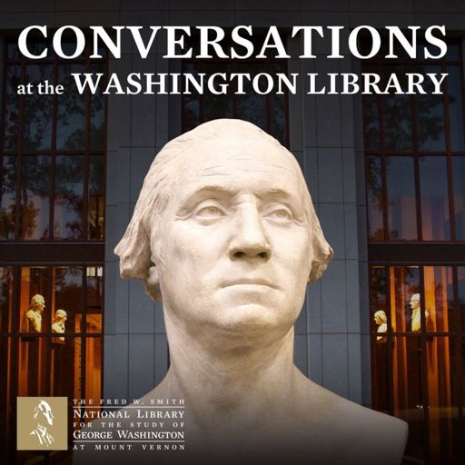 Cover art for podcast Conversations at the Washington Library