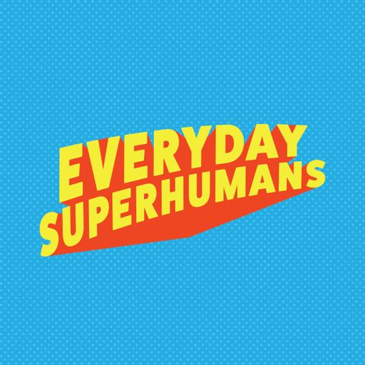 Cover art for podcast Everyday Superhumans