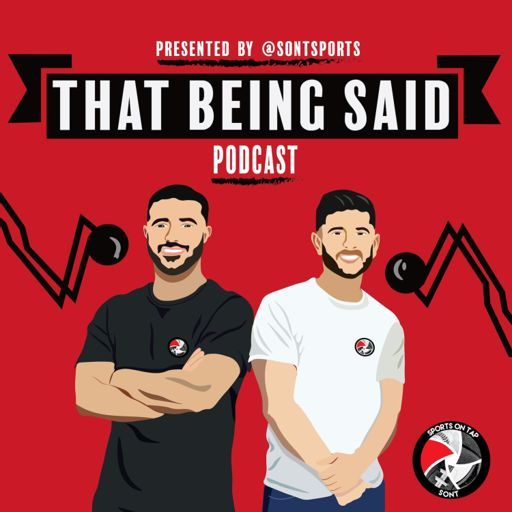 Cover art for podcast That Being Said w/George & Sami